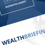 DeLarme Wealth Management Wealth Briefing
